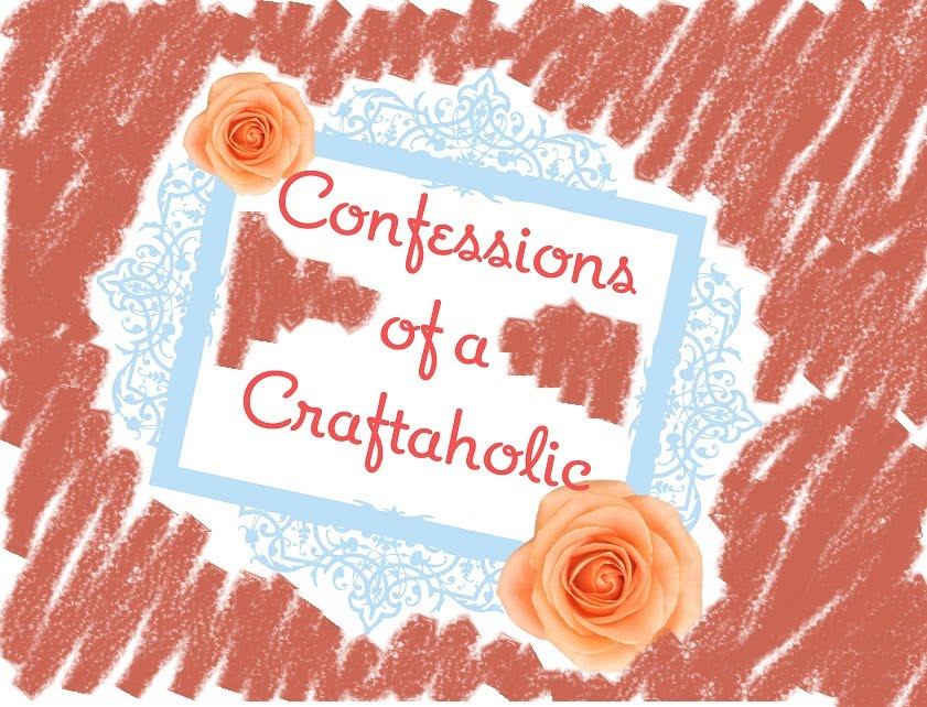 Confessions of a Craftaholic