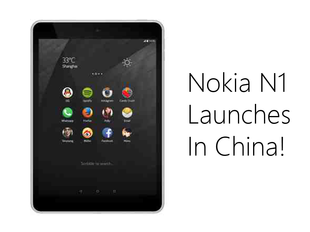 Nokia Launches N1 Tablet! Priced At  ¥1599 (Around Php 11.6K)