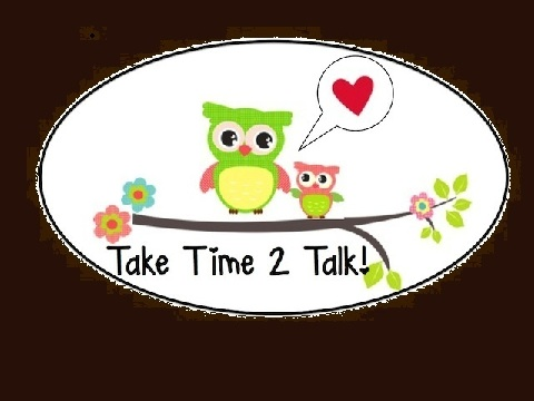 Take Time 2 Talk!