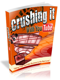 Crushing it With You Tube