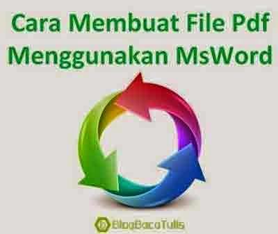 Cara Membuat File Pdf - Converter Word To Pdf
