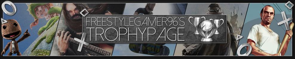 FreestyleGamer96's TrophyPage