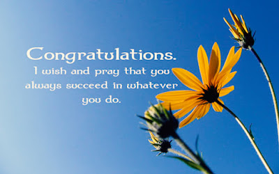 Congratulations – Quotes - Wishes – Messages