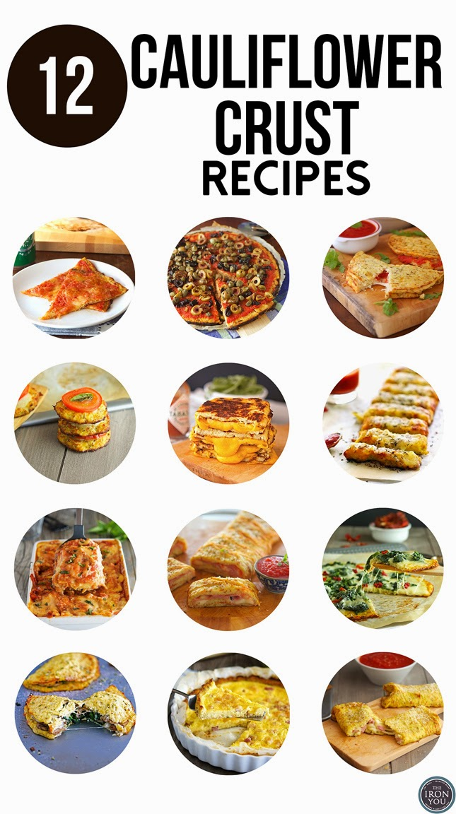 12 Cauliflower Crust Recipes
