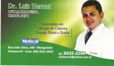 Dr. Luiz Heront - Oftalmologista CRM-PI. 3474