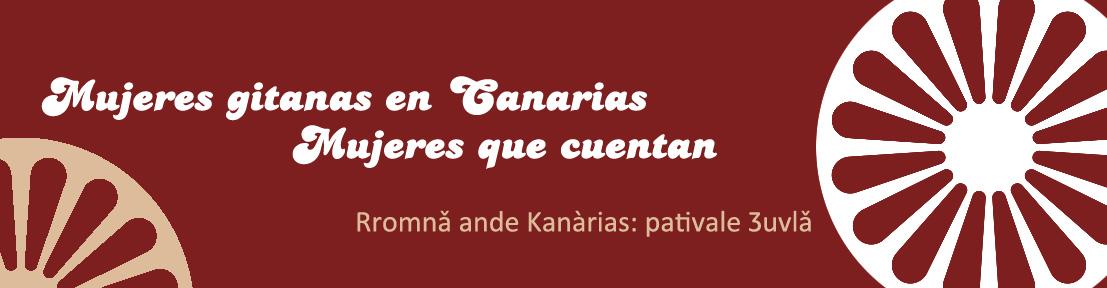 Mujeres Gitanas en Canarias: mujeres que cuentan