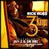 Rick Ross Feat. Jay-Z & Dr. Dre - 3 Kings