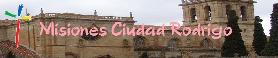 Misiones Ciudad Rodrigo