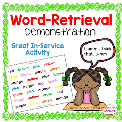 FREE Word-Finding Demonstration for your next faculty meeting www.speechsproutstherapy.com