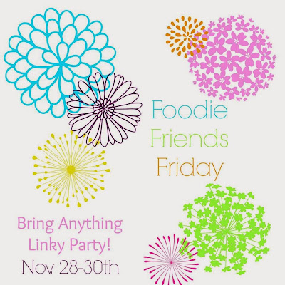 foodie friends friday linky party #72