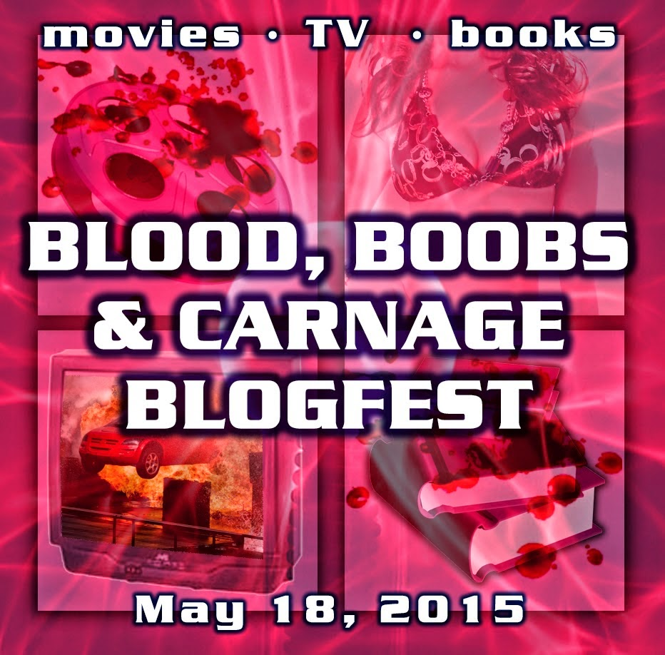 Blood, Boobs, and Carnage Blogfest