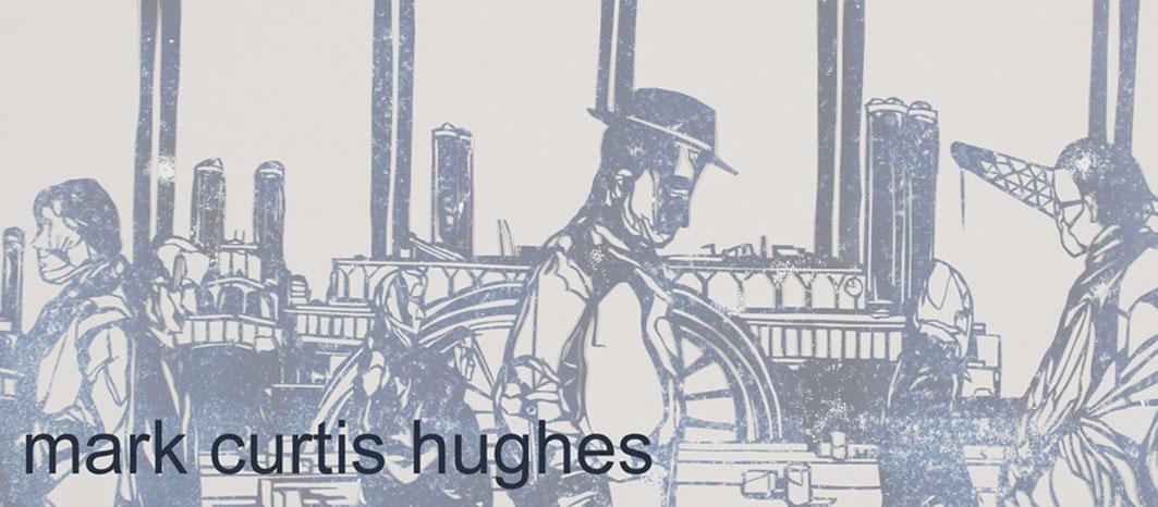 Mark Curtis Hughes: artist teacher- drawing, print, papercut