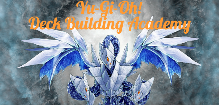 Yu-Gi-Oh! Deck Building Academy