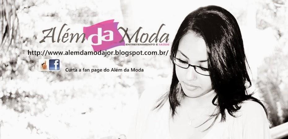 ALÉM DA MODA