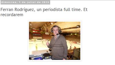 http://miquelcasellas.blogspot.com.es/2015/07/ferran-rodriguez-un-periodista-full.html