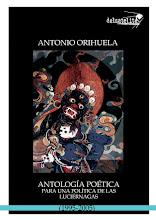 Antonio Orihuela - Antología