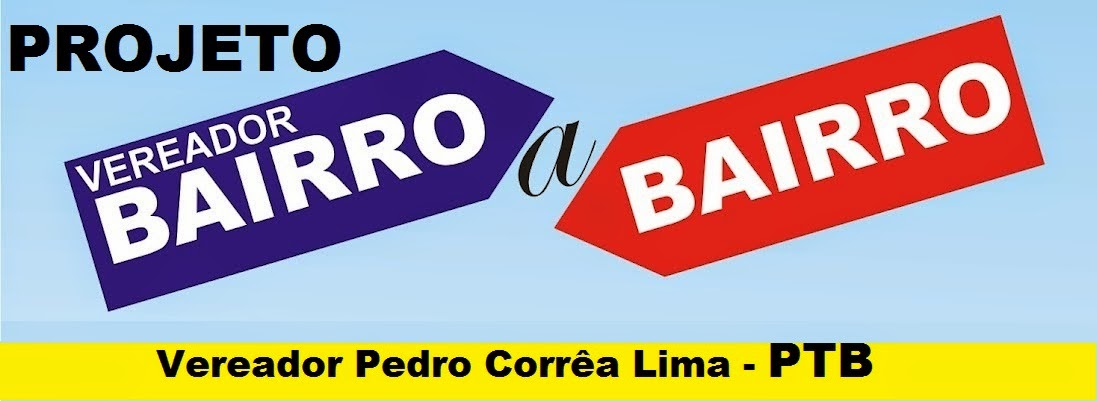 Projeto Vereador Bairro a Bairro.