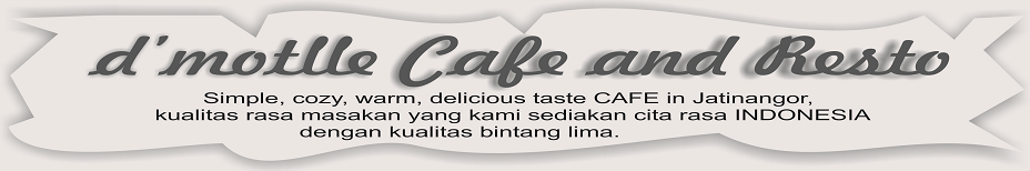 d'motlle Cafe and Resto