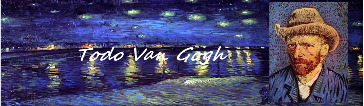 Todo Van Gogh