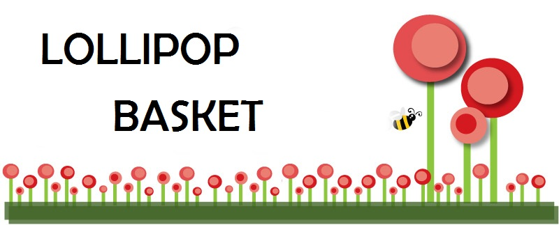 * LoLLiPoP BaSkEt *