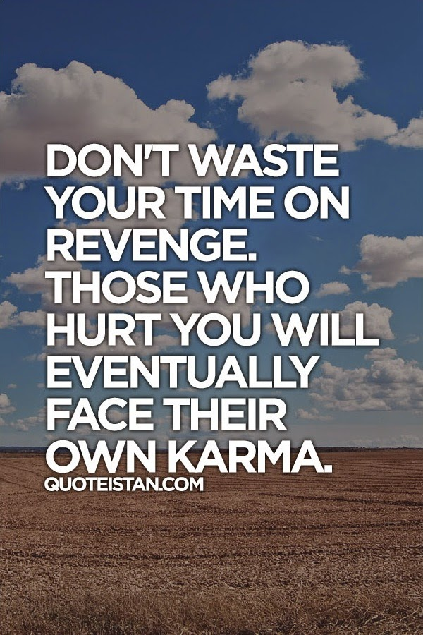 Quotes About Revenge And Karma More Information Modni Auto