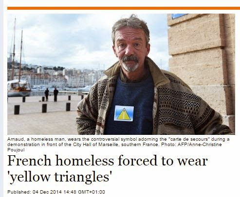 Homeless people in one city in France forced to wear Yellow Triangles [A direct reminder of Nazi-era policies.]