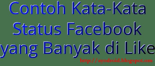 Contoh Kata-Kata Status Facebook yang Banyak di Like