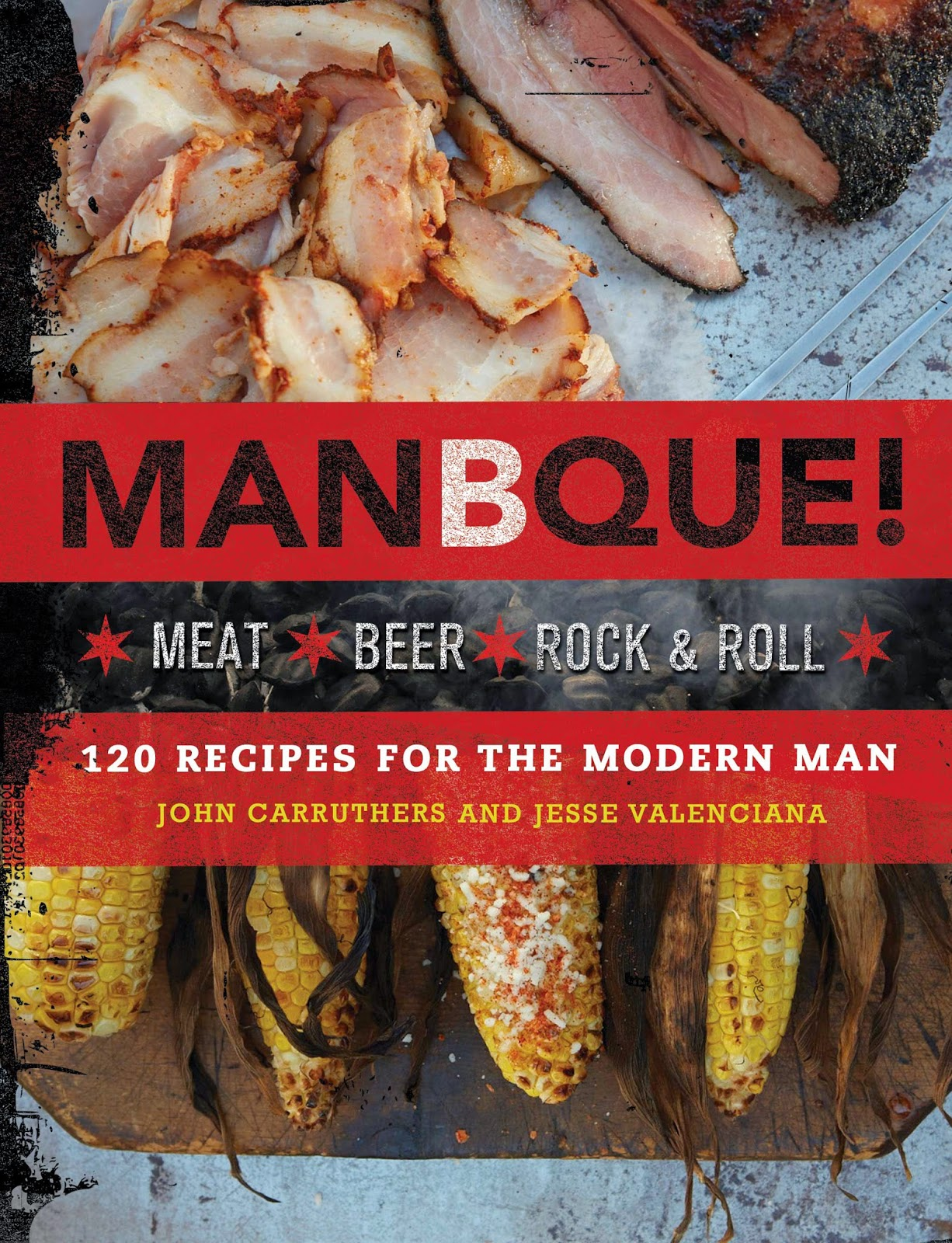 http://www.amazon.com/ManBQue-Meat-Beer-Rock-Roll/dp/0762451173/ref=sr_1_1?ie=UTF8&qid=1403444631&sr=8-1&keywords=manbque