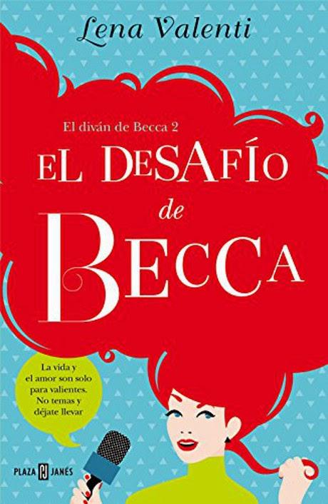 LIBRO - El Desafío De Becca  Serie: El Diván de Becca #2 Lena Valenti (Plaza & Janes - 2 julio 2015) NOVELA ROMANTICA | Edición papel & ebook kindle