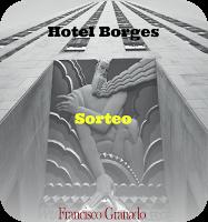 """Sorteo de un ejemplar de """"Hotel Borges"""" de Francisco Granado"""