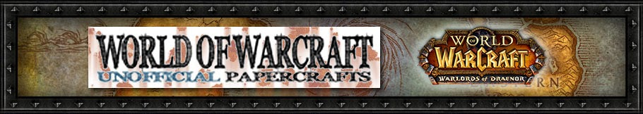 Unofficial World of Warcraft Papercrafts