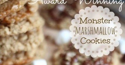 ... For Dinner: Award Winning Cookies . . . Monster Marshmallow Cookies