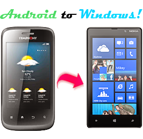 Convert Android Phone into Windows 8