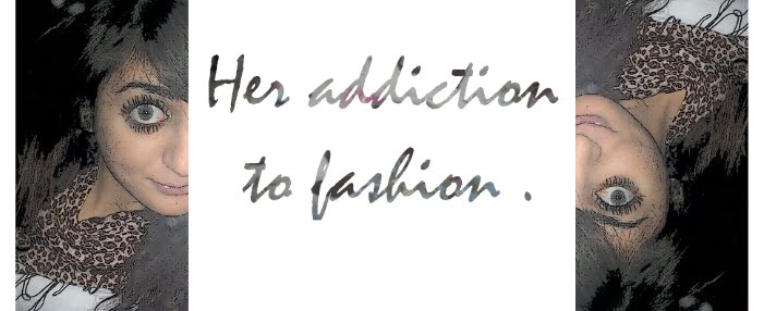 her addiction to fashion