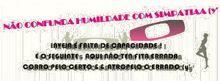 Blog de minaszika : mina zika aqui recalcada corre , texto pra perfil do orkut