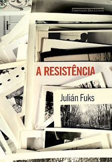 A resistência (Julián Fuks)