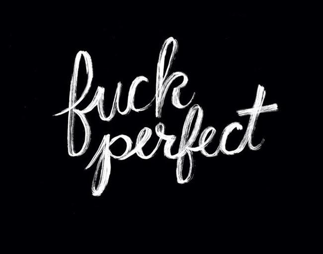 fuck perfect