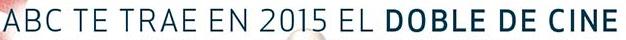 Domingos de Cine 2015 - Promociones ABC