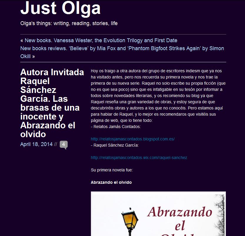 Autora Invitada Raquel Sánchez García. Las brasas de una inocente y Abrazando el olvido