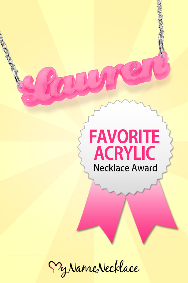 Favorite Acrylic Necklace Award