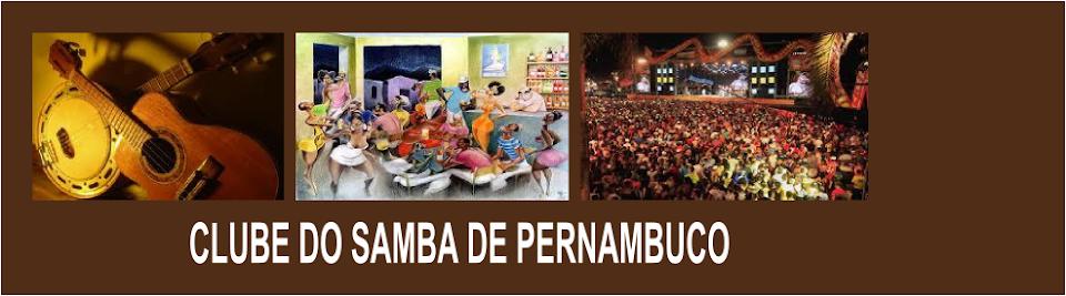 Clube do Samba de Pernambuco - Rodas de Samba, Choro e Pagode