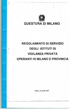 REGOLAMENTO DI SERVIZIO GUARDIE GIURATE DEL QUESTORE DI MILANO