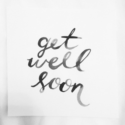 Get well soon tumblr quotes with images tumblr images