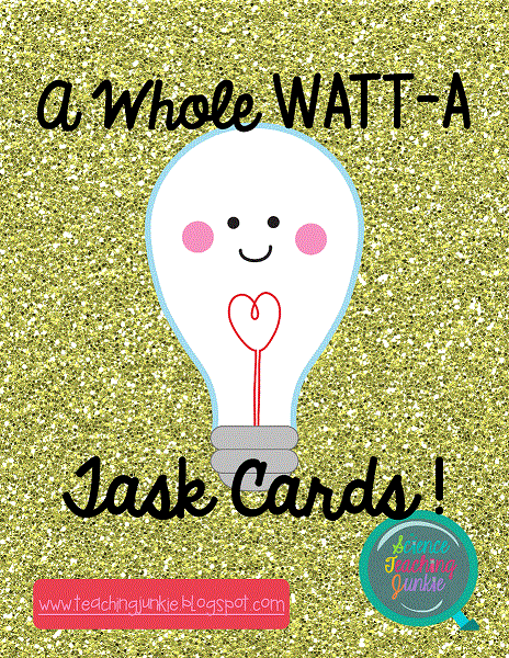Science Teaching Junkie: A Whole Watt-a Task Cards Bundle