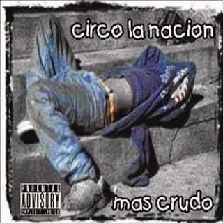 Circo La Nación - Mas Crudo