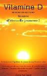 Vitamine D, Hormone Solaire : Source d'éternelle jeunesse