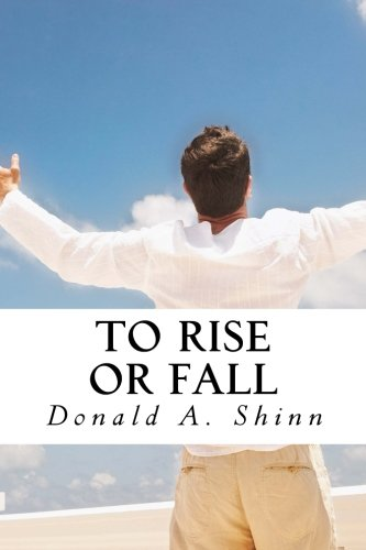To Rise or Fall