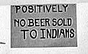 No Indians Allowed
