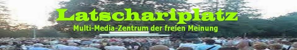 """Latschariplatz Blog Nr. 12 > """"Nachrichten vom Latschariplatz"""""""