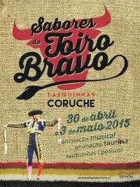 Coruche- Sabores do Toiro Bravo 2015- 30 Abril a 3 Maio